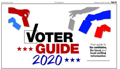 Find the 2020 Voters Guide for the Highland Lakes online and in the Tuesday, Oct. 20 isse of The Highlander, on stands now.